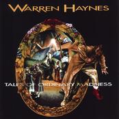Warren Haynes: Tales Of Ordinary Madness