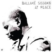 Ballake Sissoko: At Peace