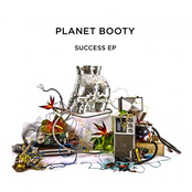 Planet Booty: Success EP