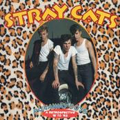 Stray Cats: Runaway Boys: A Retrospective '81-'92