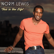 Norm Lewis: This Is the Life