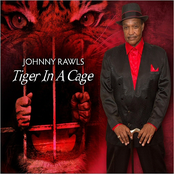 Johnny Rawls: Tiger in a Cage