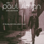 The Paul Simon Collection: On My Way, Don't Know Where I'm Going