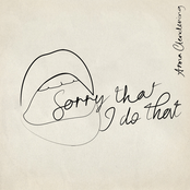 Sorry That I Do That - Single