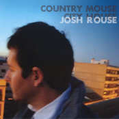 Josh Rouse: Country Mouse, City House
