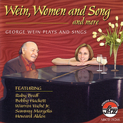 George Wein: Wein, Women And Song And More - George Wein Plays And Sings