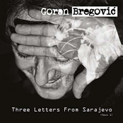 Three Letters From Sarajevo (Opus 1)
