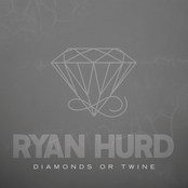 Ryan Hurd: Diamonds or Twine