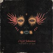 Nick Johnston: Wide Eyes in the Dark