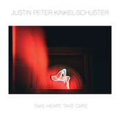 Justin Peter Kinkel-Schuster: Take Heart, Take Care