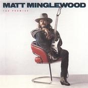 Matt Minglewood: The Promise