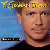 T. Graham Brown: Super Hits
