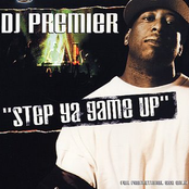 DJ Premier Presents-Step Ya Game Up