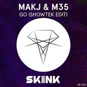 Makj: GO (Showtek Edit)