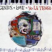 Genius + Love = Yo La Tengo (disc 1)