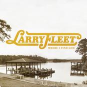 Larry Fleet: Where I Find God