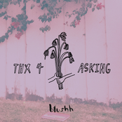 Blushh: Thx 4 Asking