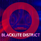 Blacklite District: Instant Gratification