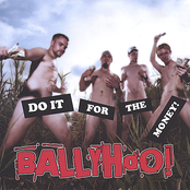 Ballyhoo!: Do It For The Money!