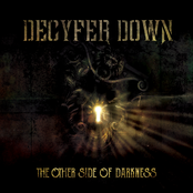 Decyfer Down: The Other Side of Darkness