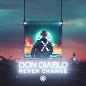Don Diablo - Never Change