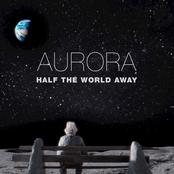Aurora: Half The World Away
