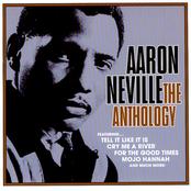 Aaron Neville: The Anthology