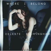 Celeste Buckingham - Never Be You