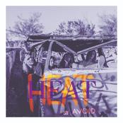 Avoid: Heat