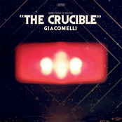 Giacomelli: The Crucible (Deluxe Edition)