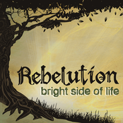 Rebelution: Bright Side Of Life