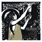 All Them Witches: Our Mother Electricity