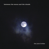 Between The Moon And The Clouds