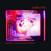 Adeline (Shade / Code Orange Remix)