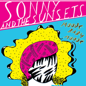 Sonny and The Sunsets: Moods Baby Moods