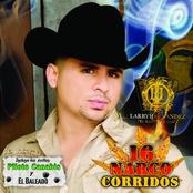 Larry Hernandez: 16 Narco Corridos