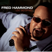 Fred Hammond: Love Unstoppable