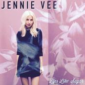 Jennie Vee: Lips Like Sugar