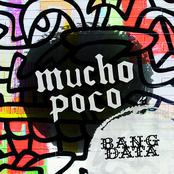 Bang Data: Mucho Poco