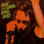 The Dead Boys: Night Of The Living Dead Boys