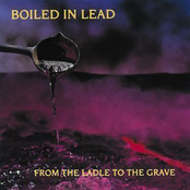 Boiled in Lead: From the Ladle to the Grave
