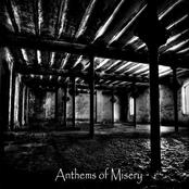 Anthems of Misery (Split)