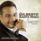 Gilberto Santa Rosa: El Caballero De La Salsa - La Historia Tropical
