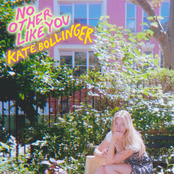 Kate Bollinger: No Other Like You