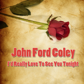 John Ford Coley: I'd Really Love To See You Tonight