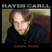 Hayes Carll: Little Rock