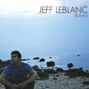 Jeff Leblanc: Signals
