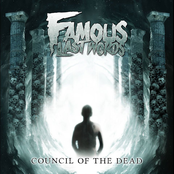Famous Last Words: Council of the Dead