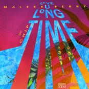 Love U Long Time (feat. Chip) - Single