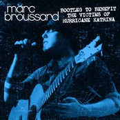 Marc Broussard: Bootleg To Benefit The Victims of Hurricane Katrina